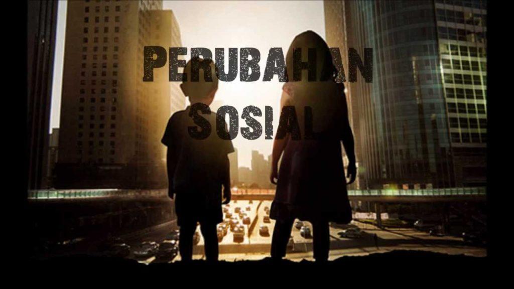 TERJADILAH PERUBAHAN SOSIAL (1)